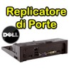 Replicatore di porte DOCKING  Dell PR03X E-Port per Dell Latitude serie E M e X